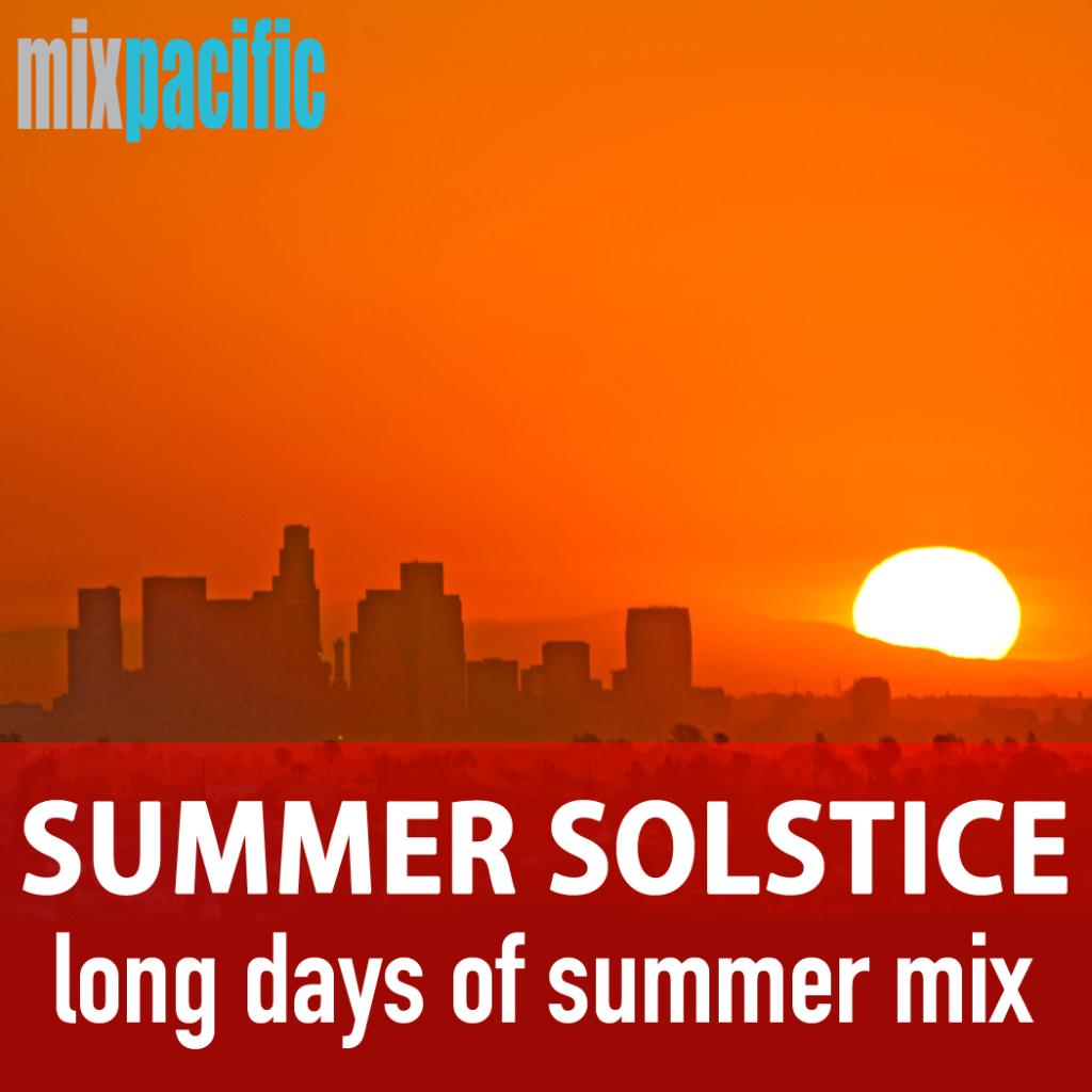 MixPacific Summer Solstice Mix